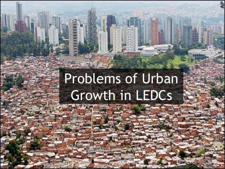 Problems Of Urban Growth Ledc Exam Practice