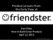 Product Lessons from the Early Days at Friendster by Dan Olsen