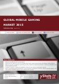 Product Brochure: Global Mobile Gaming Market 2015