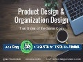 Product Design and Organization Design: Two sides of the same coin (1)