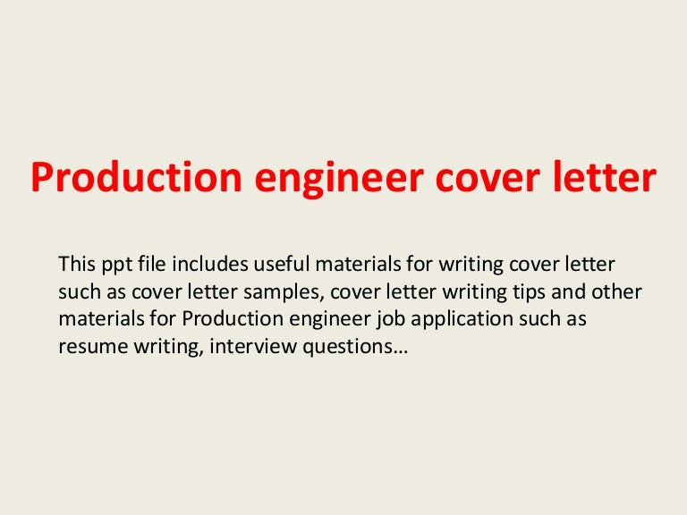 productionengineercoverletter 140228025100 phpapp01 thumbnail 4jpgcb1393555944 - Production Engineering Job