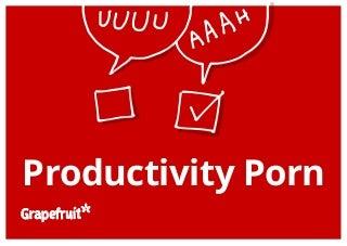 Productivity porn