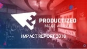 Productized - Impact Report 2018