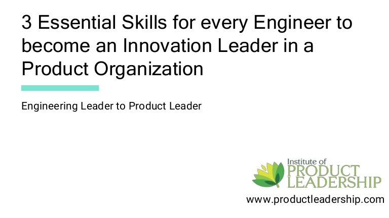 3 Essential Skills for every Engineer to become an