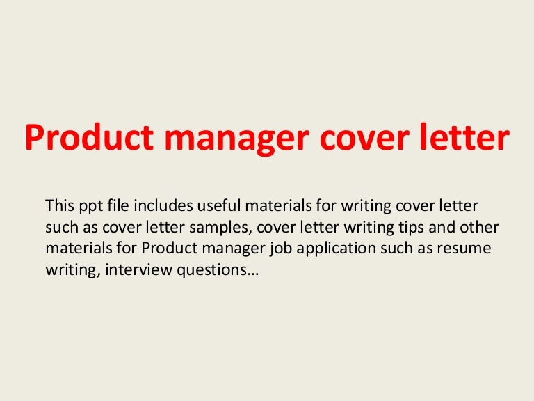 productmanagercoverletter-140223210143-phpapp02-thumbnail-4.jpg?cb=1393189493