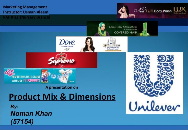 Unilever: Product Mix & Dimensions (Unilever)
