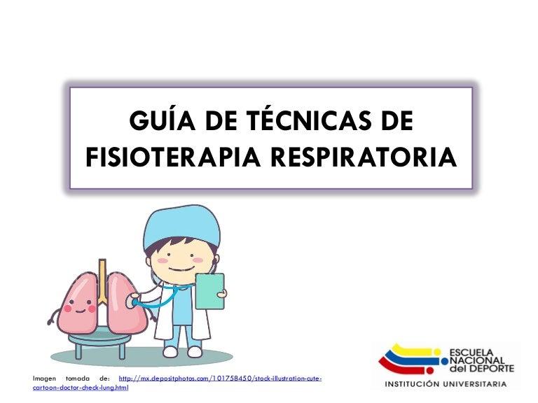 Guía de técnicas de fisioterapia respiratoria