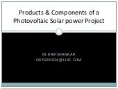 Products and components of a Photovoltaic solar power project