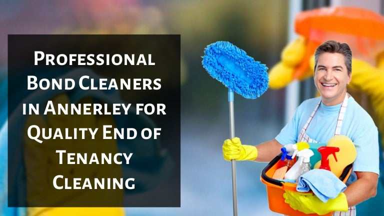 Professional Bond Cleaners in Annerley for Quality End of Tenancy Cle…