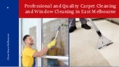 Professional and Quality Carpet Cleaning and Window Cleaning in East Melbourne
