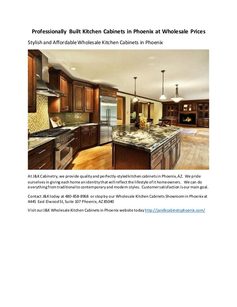 Professionally Built Kitchen Cabinets In Phoenix At Wholesale Prices