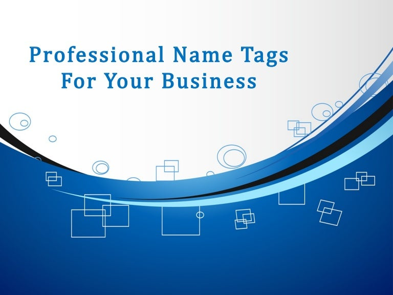 Professional Name Tags For Your Business
