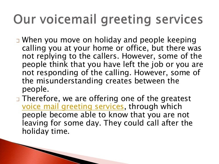 Professional voicemail greeting m4hsunfo Gallery