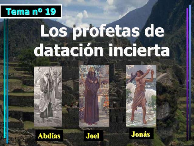 Profetas Abdias, Joel y Jonás