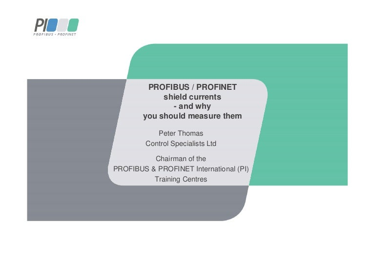 Profibus and Profinet shield currents - Peter Thomas