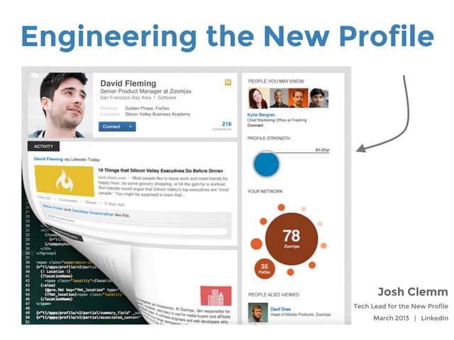 Engineering the New LinkedIn Profile