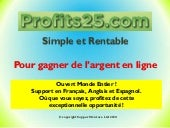 Profits25 - Gagnez de l'argent - MLM Marketing