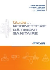 Guide de la robinetterie bâtiment sanitaire (PROFLUID) - Version 2014