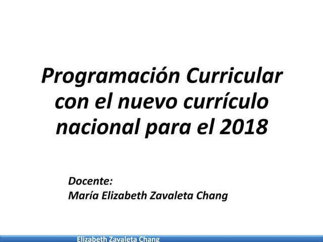 Programación anual y unidad con el nuevo curriculo nacional 2017