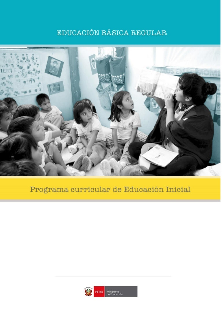 VERSIÓN FINAL. Programa Curricular Educación Inicial 2017.