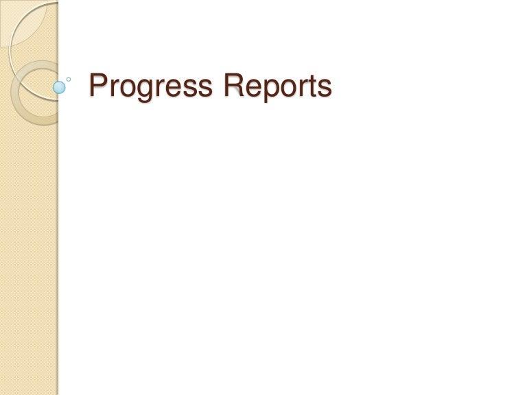 progress reports 110612