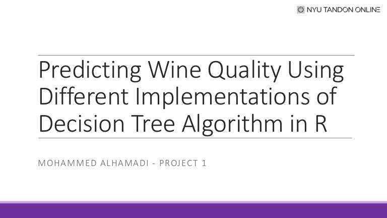 Predicting Wine Quality Using Different Implementations of