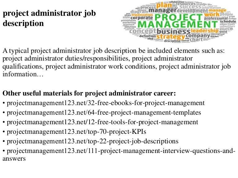 Project administrator job description – Contract Administrator Job Description