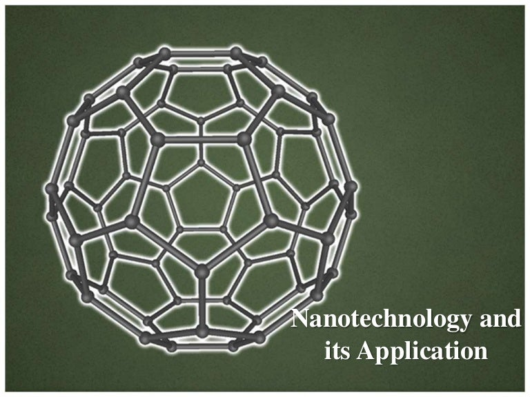 Nano Technology And It S Applications