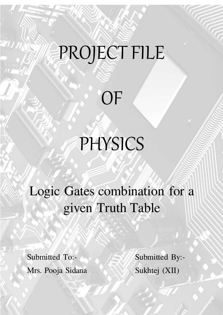 Physics Investigatory Project Class 12 On Logic Gates Boolean Algebra Not Gate Transistor Circuit