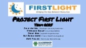 Project first light presentation