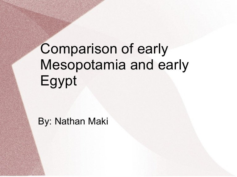 mesopotamia and egypt similarities essay Who can edit: