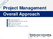Project Management Overall Approach