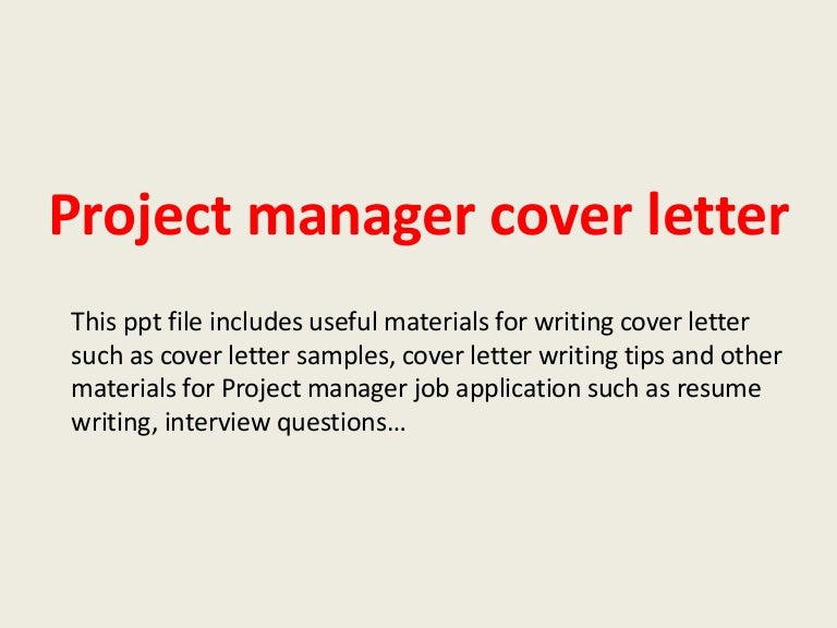 Projectmanagercoverletter-140223210803-Phpapp02-Thumbnail-4.Jpg?Cb=1393189707