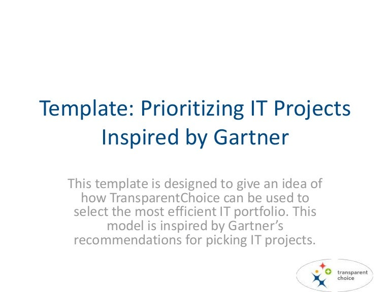Project Prioritization Of It  Inspired By Gartner