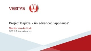 Project rapide - an advanced appliance