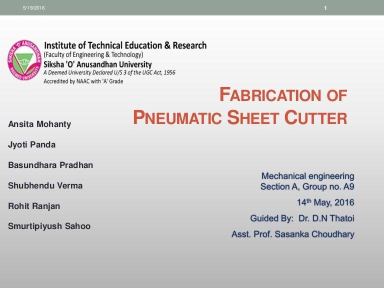 Pneumatic Sheet Metal Cutter Engg Report