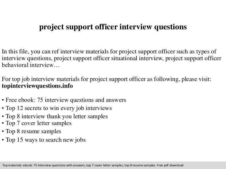 Project support officer interview questions