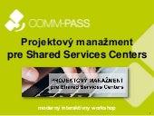 Projektový manažment pre Shared Services Centers