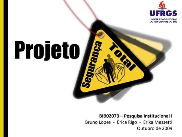 """Projeto """"Seguranca Total"""""""