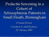 Prolactin Screening, Hyperprolactinaemia and Antipsychotics