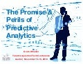 Promise and Perils of Predictive Analytics