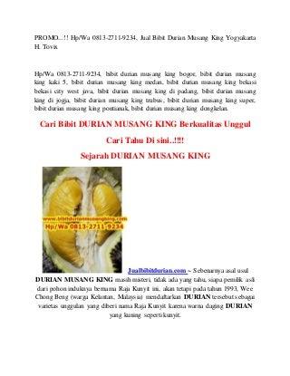 PROMO.!! Hp/Wa 0813-2711-9234, Jual Bibit Durian Musang King Yogyakarta H. Tovix