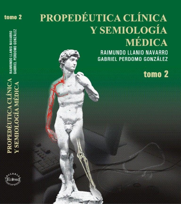 Propedeutica clinica y semiologia medica tomo 2