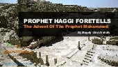 Prophet Hajji foretells the Coming of Prophet Muhammad