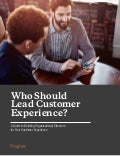 Who Should Lead Customer Experience?