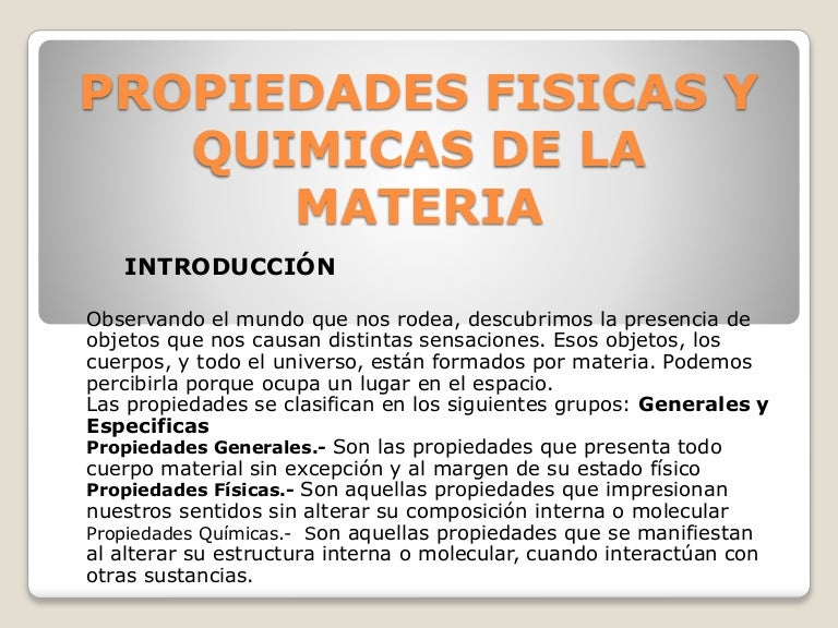 Propiedades Fisicas Y Quimicas De La Materia