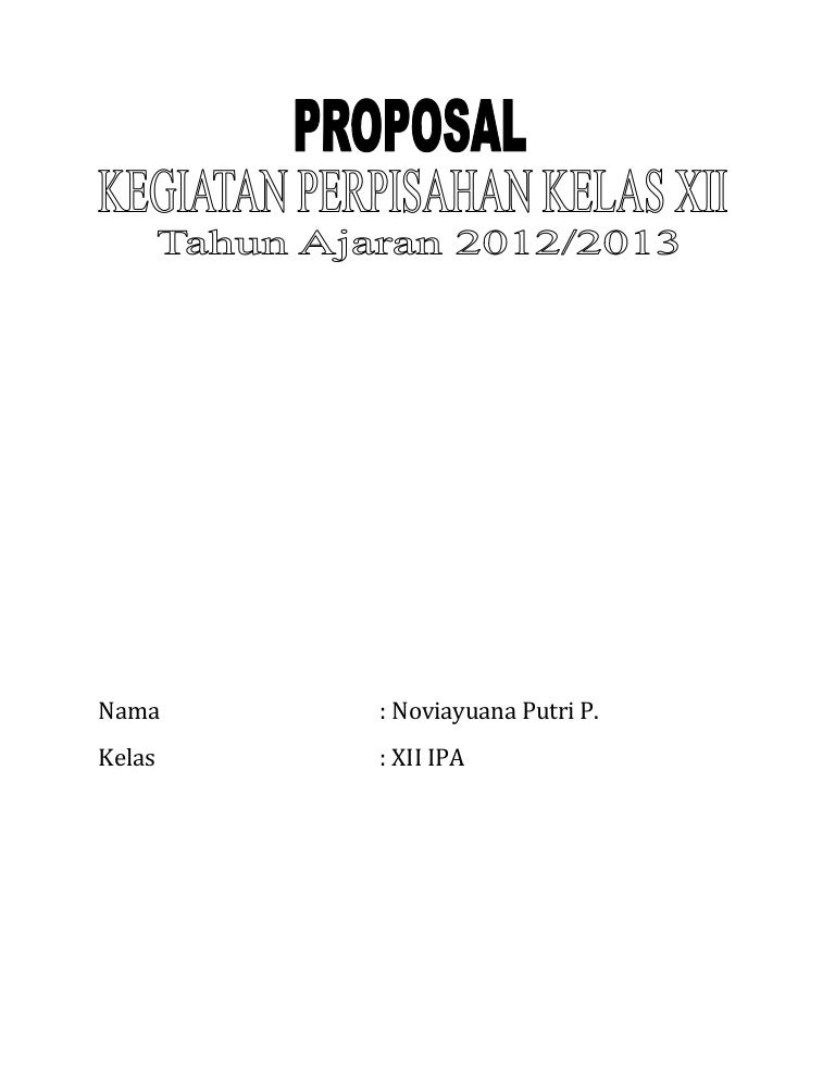 Proposal Tentang Perpisahan Kelas
