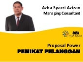 Proposal Power, Pemikat Pelanggan