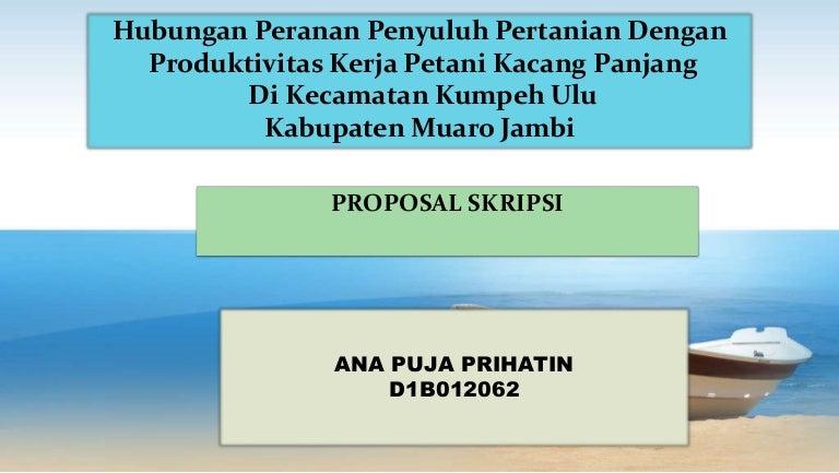 Proposal Skripsi Jurusan Agribisnis Fakultas Pertanian Universitas Ja