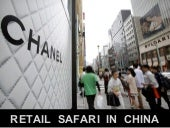 Retail Safari In China
